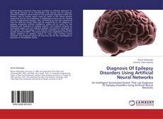 Copertina di Diagnosis Of Epilepsy Disorders Using Artificial Neural Networks