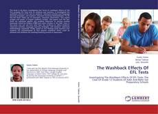 Bookcover of The Washback Effects Of EFL Tests