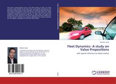 Bookcover of Fleet Dynamics- A study on Value Propositions