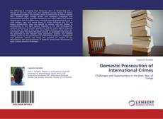 Couverture de Domestic Prosecution of International Crimes