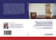 Elements of the College Experience that Foster Leadership Development的封面