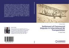 Settlement of Commercial Disputes in International Air Transportation kitap kapağı
