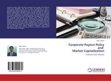Bookcover of Corporate Payout Policy  and   Market Capitalization