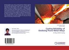Couverture de Casting Reliability of Oxidising Prone Metal Alloys