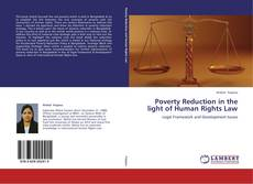 Bookcover of Poverty Reduction in the light of Human Rights Law