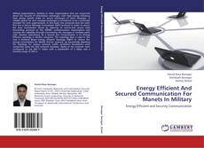 Portada del libro de Energy Efficient And Secured Communication For Manets In Military