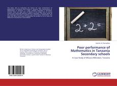 Bookcover of Poor performance of Mathematics in Tanzania Secondary schools