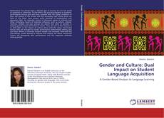 Bookcover of Gender and Culture: Dual Impact on Student Language Acquisition