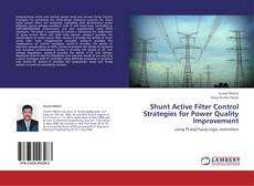Shunt Active Filter Control Strategies for Power Quality Improvement的封面