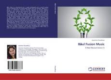 Portada del libro de Bāul Fusion Music