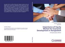 Borítókép a  Importance of Equity Market for Economic Development in Bangladesh - hoz
