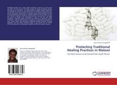 Bookcover of Protecting Traditional Healing Practices in Malawi