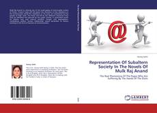 Bookcover of Representation Of Subaltern Society In The Novels Of Mulk Raj Anand