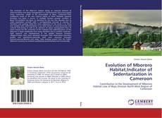 Borítókép a  Evolution of Mbororo Habitat,Indicator of Sedentarization in Cameroon - hoz