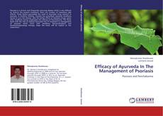 Bookcover of Efficacy of Ayurveda In The Management of Psoriasis