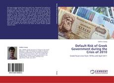 Bookcover of Default Risk of Greek Government during the Crisis of 2010