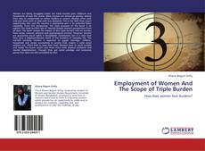 Buchcover von Employment of Women And The Scope of Triple Burden
