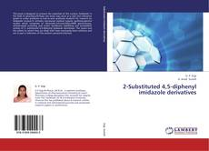 Buchcover von 2-Substituted 4,5-diphenyl imidazole derivatives