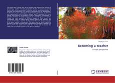Bookcover of Becoming a teacher