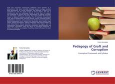 Bookcover of Pedagogy of Graft and Corruption