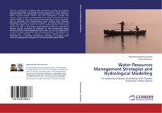 Couverture de Water Resources Management Strategies and Hydrological Modelling