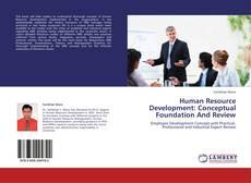 Couverture de Human Resource Development: Conceptual Foundation And Review