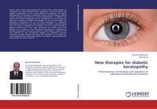 New therapies for diabetic keratopathy的封面