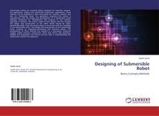 Capa do livro de Designing of Submersible Robot