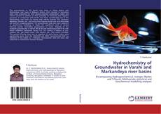 Bookcover of Hydrochemistry of Groundwater in Varahi and Markandeya river basins