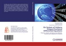 Bookcover of On System of Volterra Integro-Fractional Differential Equations