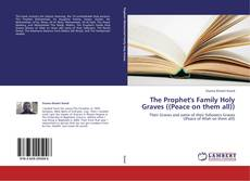 Buchcover von The Prophet's Family Holy Graves ((Peace on them all))