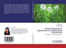 Обложка Novel and practical approaches in a herbal drug formulation