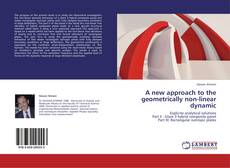 Copertina di A new approach to the geometrically non-linear dynamic