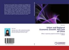 Buchcover von Urban and Regional Economic Growth: the Case of China