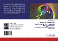 Strontium Aluminate Phosphors - From Synthesis to Applications kitap kapağı