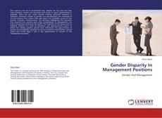 Gender Disparity  In Management Positions的封面