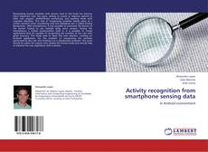 Buchcover von Activity recognition from smartphone sensing data