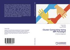 Bookcover of Cluster Computing Using MPI Paradigm