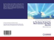 Bookcover of In The Name Of God The Most Gracious The Most Merciful