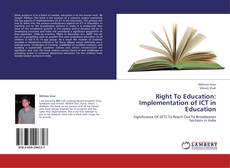 Bookcover of Right To Education: Implementation of ICT in Education