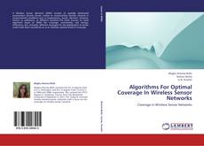 Capa do livro de Algorithms For Optimal Coverage In Wireless Sensor Networks