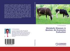Metabolic Diseases in Bovines: An Economic Evaluation的封面
