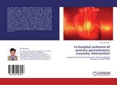 Borítókép a  In-hospital outcome of primary percutaneous coronary intervention - hoz