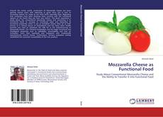 Capa do livro de Mozzarella Cheese as Functional Food