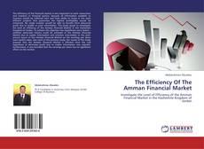 Portada del libro de The Efficiency Of The Amman Financial Market