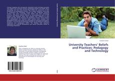 Buchcover von University Teachers' Beliefs and Practices: Pedagogy and Technology