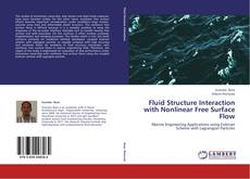 Bookcover of Fluid Structure Interaction with Nonlinear Free Surface Flow