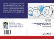 Bookcover of Fundamentals of Software Testing: An Overview