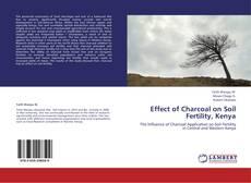 Portada del libro de Effect of Charcoal on Soil Fertility, Kenya