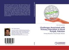 Bookcover of Challenges Associated with Primary Education in Rural Punjab, Pakistan